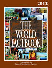 The World Factbook: 2012 by Central Intelligence Agency (Hardback, 2012)