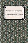Women and Economics by Charlotte Perkins Gilman (Paperback / softback, 2012)