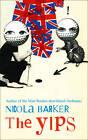 The Yips by Nicola Barker (Hardback, 2012)