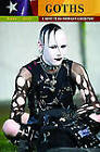 Goths: A Guide to an American Subculture by Micah Lee Issitt (Hardback, 2011)