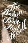 The Broken Book by Fiona Farrell (Paperback, 2011)