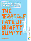 Oxford Playscripts: The Terrible Fate of Humpty Dumpty by David Calcutt (Paperback, 2012)