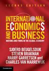International Economics and Business: Nations and Firms in the Global Economy by Charles van Marrewijk, Harry Garretsen, Steven Brakman, Sjoerd Beugelsdijk, Arjen van Witteloostuijn (Paperback, 2013)