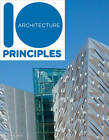 10 Principles of Architecture by Ruth Slavid (Paperback, 2012)