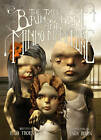The Tale of Brin and Bent and Minno Marylebone by Ravi Thornton (Hardback, 2012)