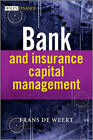 Bank and Insurance Capital Management by Frans De Weert (Hardback, 2010)