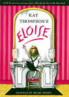 Kay Thompson's  Eloise : A Book for Precocious Grown-Ups by Hilary Knight, Kay Thompson (Other book format, 2000)