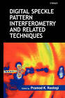 Digital Speckle Pattern Interferometry and Related Techniques by John Wiley and Sons Ltd (Hardback, 2000)