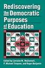 Rediscovering the Democratic Purposes of Education by University Press of Kansas (Paperback, 2000)