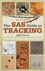 SAS Guide to Tracking by Bob Carss (Paperback, 2008)