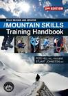 The Mountain Skills Training Handbook by Stuart Johnson, Pete Hill (Paperback, 2011)