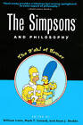 The  Simpsons  and Philosophy: The D'oh! of Homer by Open Court Publishing Co ,U.S. (Paperback, 2001)