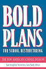 Bold Plans for School Restructuring: The New American Schools Designs by Taylor & Francis Inc (Paperback, 1996)