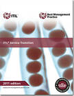ITIL Service Transition: 2011 by The Cabinet Office (Paperback, 2011)