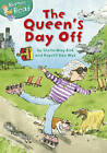 The Queen's Day Off by Sheila May Bird (Paperback, 2012)
