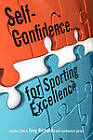 Self-Confidence...for Sporting Excellence by Tony Richards (Paperback / softback, 2010)