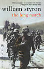 The Long March by William Styron (Paperback, 2012)