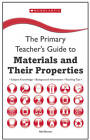 Materials and Their Properties: Key Subject Knowledge, Background Information, Teaching Tips by Neil Burton (Paperback, 2012)