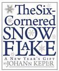 Six-Cornered Snowflake by Johannes Kepler (Paperback, 2010)