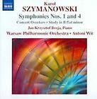 Karol Szymanowski - : Symphonies Nos. 1 & 4; Concert Overture; Study in B flat minor (2009)