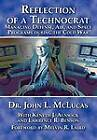 Reflections of a Technocrat: Managing Defense, Air, and Space Programs During the Cold War by John L. McLucas, Air University Press (Paperback, 2006)