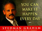 You Can Make it Happen Every Day by Graham Stedman (Paperback, 1998)