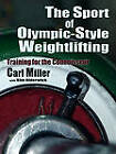 The Sport of Olympic-Style Weightlifting by Carl Miller (Paperback / softback, 2011)
