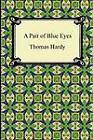A Pair of Blue Eyes by Thomas Defendant Hardy (Paperback / softback, 2011)