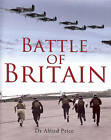 Battle of Britain: Britain's Finest Hour by Dr. Alfred Price (Hardback, 2010)