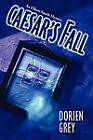 Caesar's Fall by Dorien Grey (Paperback, 2010)