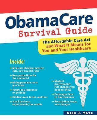 ObamaCare Survival Guide