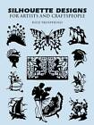 Silhouette Designs for Artists and Craftspeople by Rico Prosperoso (Paperback, 1995)