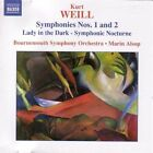 Kurt Weill - : Symphonies Nos. 1 & 2; Lady in the Dark - Symphonic Nocturne (2005)