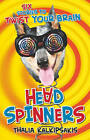 Head Spinners: Six Stories to Twist Your Brain by Thalia Kalkipsakis (Paperback, 2011)