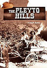 The Pleyto Hills by Joseph Botts (Paperback / softback, 2010)