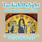 Turkish Delight--A Kid's Guide to Istanbul, Turkey by Penelope Dyan (Paperback / softback, 2011)