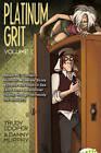 Platinum Grit: v. 1 by Trudy Cooper, Danny Murphy (Paperback, 2009)