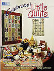 Celebrate with Little Quilts by Alice Berg (Paperback, 1995)