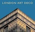 London Art Deco by Arnold Schwatrzman (Hardback, 2007)