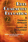 Reel Character Education: A Cinematic Approach to Character Development by Stewart Waters, III William B. Russell (Paperback, 2010)