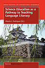 Science Education as a Pathway to Teaching Language Literacy by Sense Publishers (Hardback, 2010)