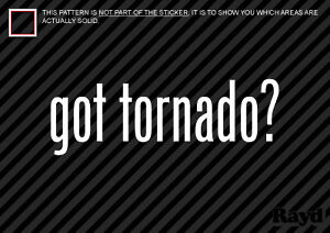 2-Got-Tornado-Sticker-Decal-Die-cut-Vinyl