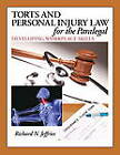 Torts and Personal Injury Law for the Paralegal: Developing Workplace Skills by Richard Jeffries (Hardback, 2013)