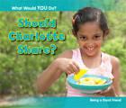 Should Charlotte Share?: Being a Good Friend by Rebecca Rissman (Hardback, 2013)