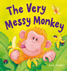 The Very Messy Monkey by Little Tiger Press Group (Mixed media product, 2012)