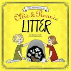 The Adventures of Ollie and Ronnie: Litter by Marisa Cook (Paperback / softback, 2012)