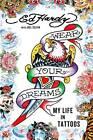 Wear Your Dreams: My Life in Tattoos by Ed Hardy (Hardback, 2013)