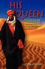 His Queen by Neysa Ann Ebanks (Paperback, 2010)