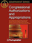 Congressional Authorizations and Appropriations: How Congress Exercises the Power of the Purse Through Authorizing Legislation, Appropriations Measures, Supplemental Appropriations, Earmarks, and Enforcing the Authorization-Appropriations Process by Bill Heniff Jr, Sandy Streeter (Paperback, 2010)