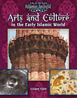Arts and Culture in the Early Islamic World by Lizann Flatt (Paperback, 2010)